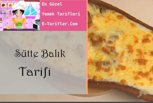 Sütte Balık Tarifi